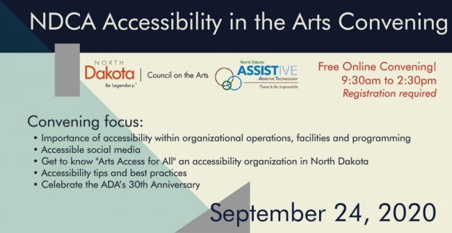 NDCA Accessibility in the Arts Convening Promo piece with the date of September 24th and NDCA and ND Assistive logo